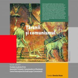 """Expoziţia """"Recviem pentru ţăranul român. Ţăranii şi comunismul"""""""