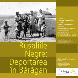 """Expoziţia """"Rusaliile Negre: deportarea în Bărăgan"""""""
