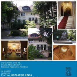 Conferinţa Prof. ing. Nicolae Noica BRĂTIENII  ŞI CTITORIILE ROMÂNIEI MODERNE