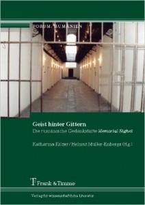Geist hinter Gittern. Die rumänische Gedenkstätte Memorial Sighet