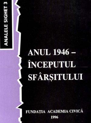 Anul 1946 – Începutul sfârşitului