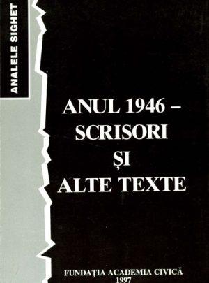 Anul 1946 – scrisori şi alte texte