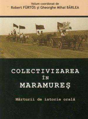 Colectivizarea în Maramureş