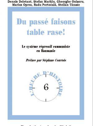 DU PASSÉ FAISONS TABLE RASE!