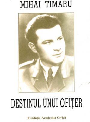 Destinul unui ofiţer