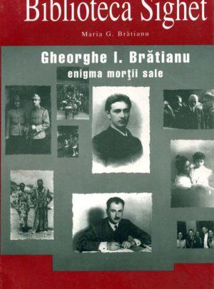 Gheorghe I. Brătianu – enigma morţii sale