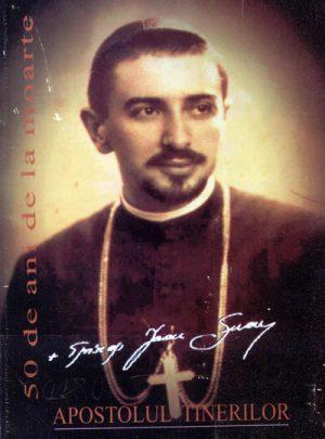 Ioan Suciu – Der Apostel der Jugend
