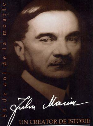 Iuliu Maniu – un créateur d'histoire