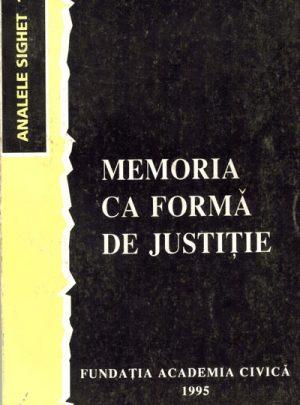 Memoria ca formă de justiţie (Memory as a Form of Justice)