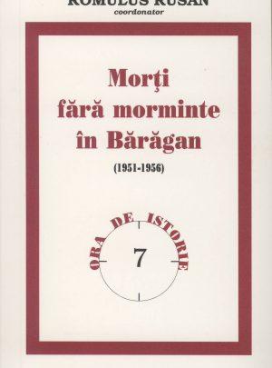 Morţi fără morminte în Bărăgan (1951-1956)