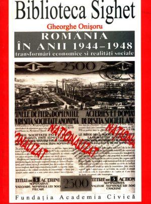 România în anii 1944-1948. Transformări economice şi realităţi sociale