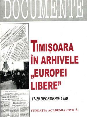 Timişoara în arhivele Europei Libere (17-20 decembrie 1989)
