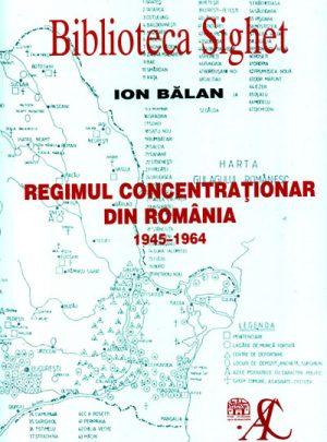 Universul concentraţionar din România în anii 1945-1964