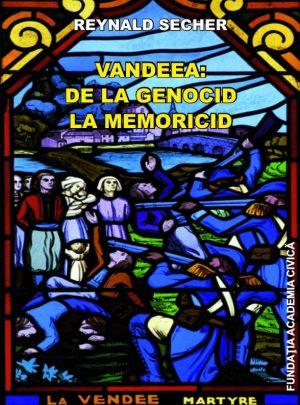 Vandeea, de la genocid la memoricid