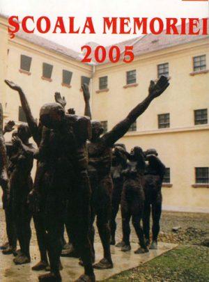 Şcoala Memoriei 2005