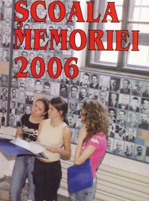 Şcoala Memoriei 2006