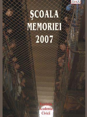 Şcoala Memoriei 2007