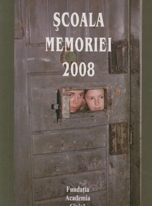 Şcoala Memoriei 2008