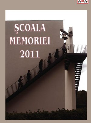 Şcoala Memoriei 2011