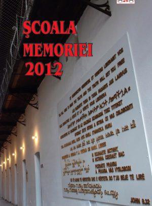 Şcoala Memoriei 2012