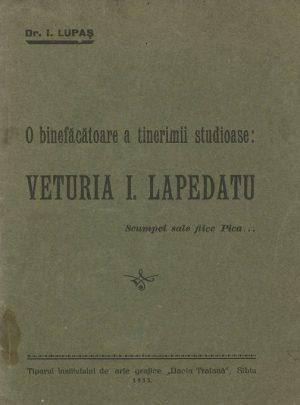 O binefăcătoare a tinerimii studioase: Veturia I. Lapedatu