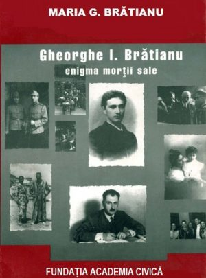 Gheorghe I. Brătianu – enigma morții sale