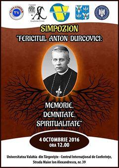 Simpozionul Fericitul Anton Durcovici: memorie, demnitate, spiritualitate