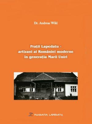 Frații Lapedatu – artizani ai României moderne în generația Marii Uniri