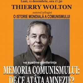 Conferință Thierry Wolton, Memoria comunismului. De ce atâta amnezie?, 11 decembrie
