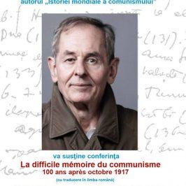 Thierry Wolton, conferința Dificila memorie a comunismului. 100 de ani după Revoluția din octombrie 1917, la Iași