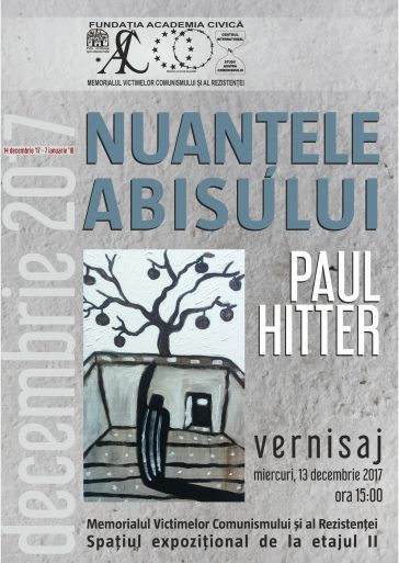 Expoziția Nuanțele abisului a artistului Paul Hitter la Memorialul Sighet