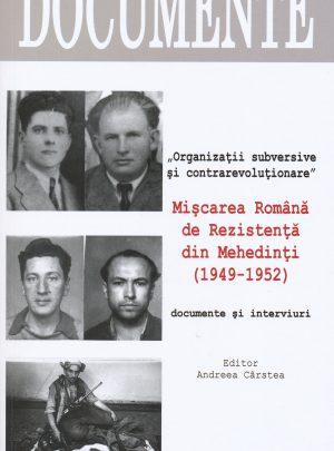 """""""Organizații subversive și contrarevoluționare"""". Mișcarea Română de Rezistență din Mehedinți (1949-1952)"""