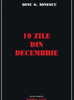 19 zile din decembrie